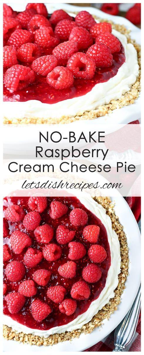 NoBake Raspberry Cream Cheese Pie Recipe Fresh
