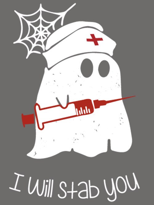 Ghost Nurse I Will Stab You Halloween SVG & PNG | Nurse ...
