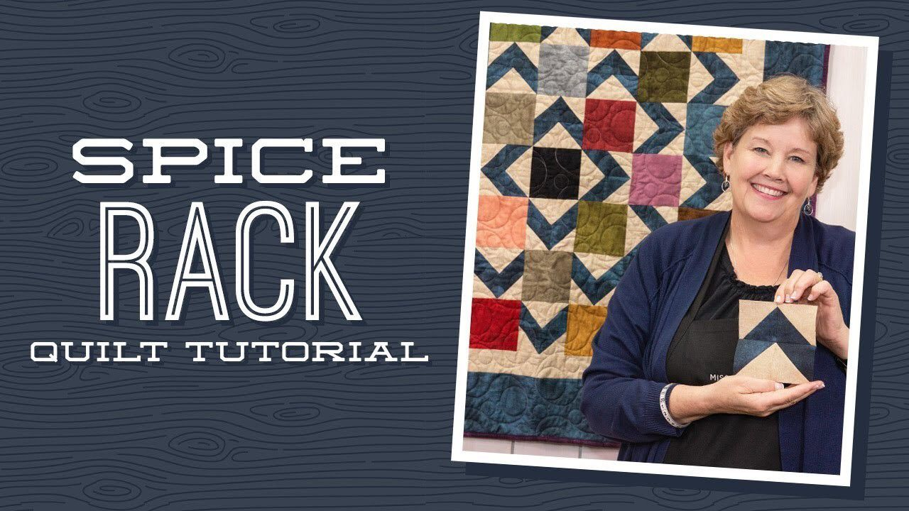Make A Spice Rack Quilt With Jenny Missouri Star Quilt Company Tutorials Missouri Star Quilt Company Garden Quilt