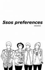 5sos preferences by disowners