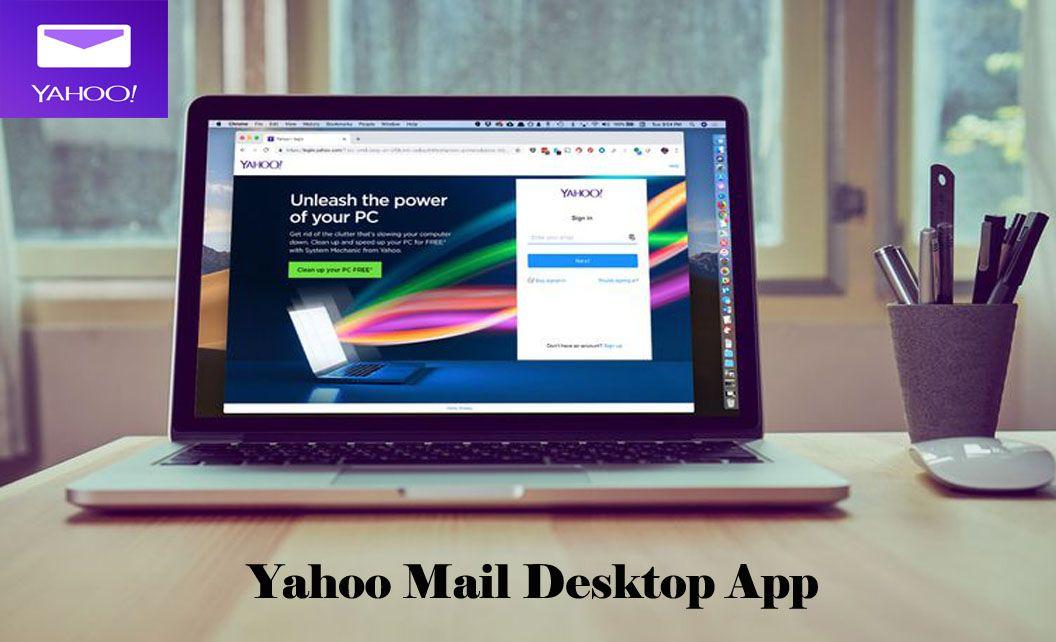 Yahoo Mail Desktop App Yahoo Mail Account Sign Up