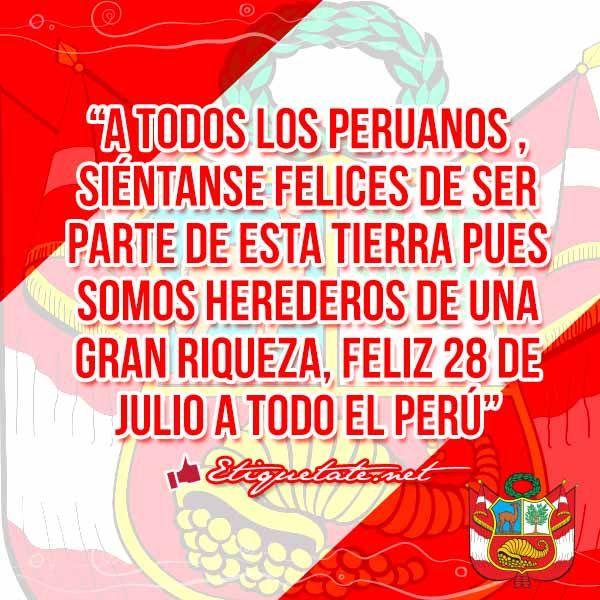 28 De Julio Imágenes Con Frases Por Fiestas Patrias En Perú