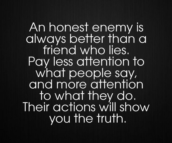 Speaking Truth Is Not Popular To What They Do Their Actions Will Show You The Truth Result Betrayal Quotes Enemies Quotes Friendship Betrayal Quotes