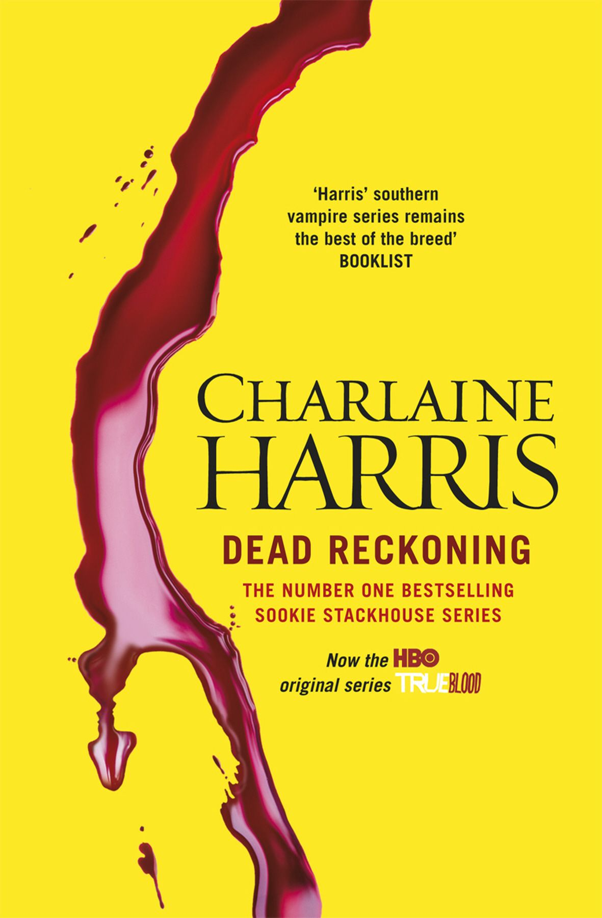 Dead Reckoning (sookie Stackhouse #11) There's A Reckoning On The Way