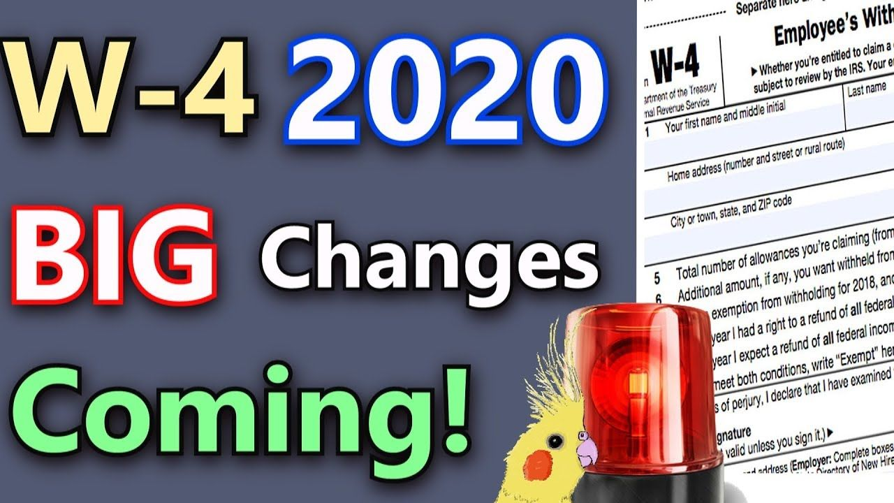 Major W 4 Changes Coming W 4 2020 Explained Privacy Concerns