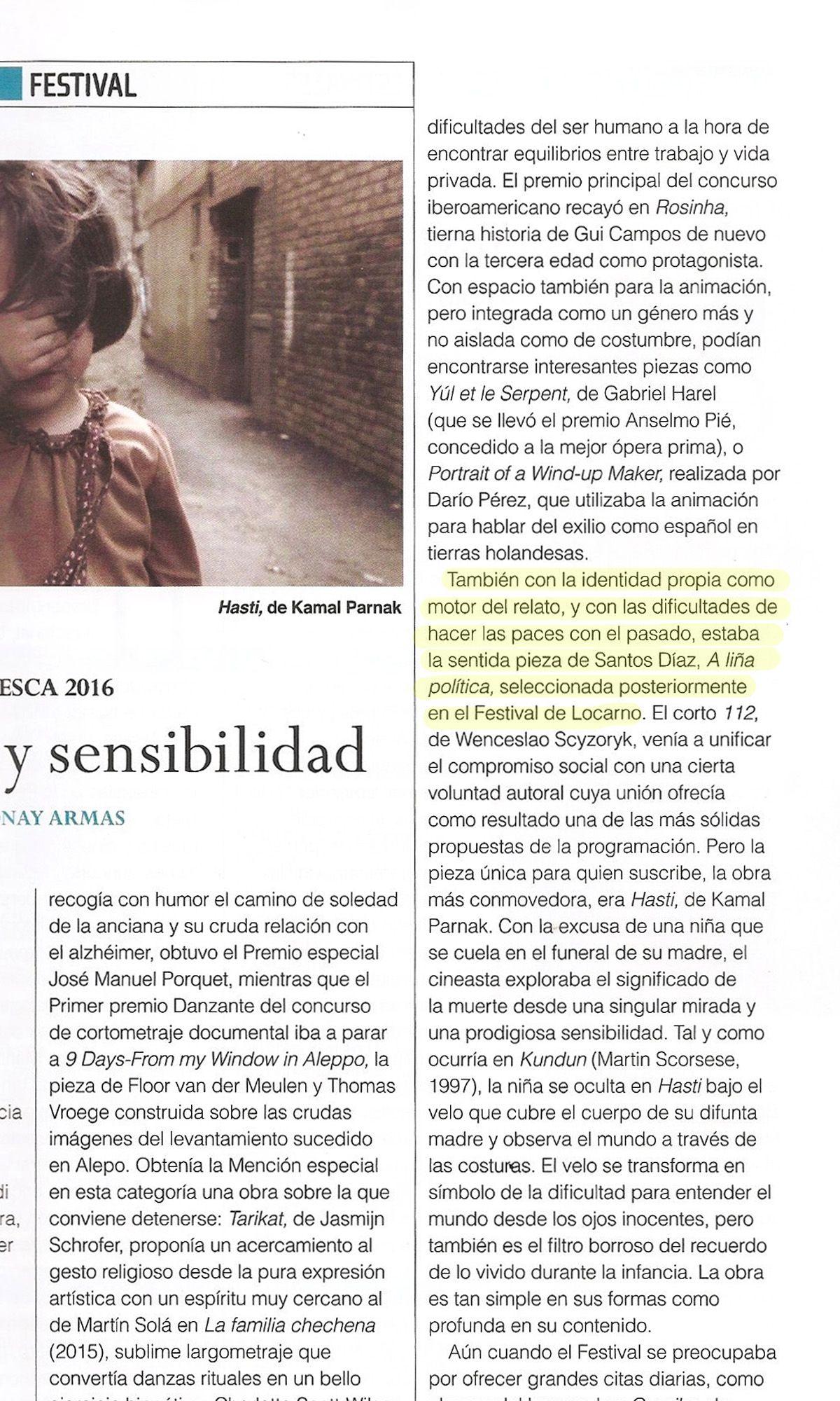 'A liña política', de Santos Díaz, en la crónica del Festival de Cine de Huesca de Jonay Armas para 'Caimán. Cuadernos de cine' (septiembre 2016). #Digital104FilmDistribution