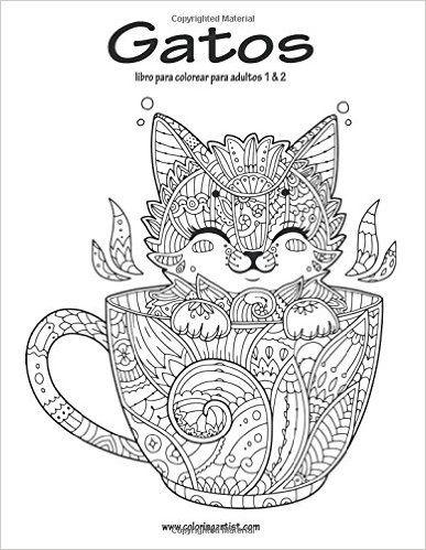 Gatos libro para colorear para adultos 1 & 2 (Spanish Edition ...