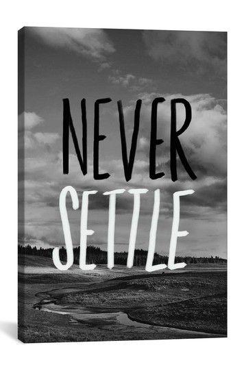 Never Settle Canvas Print