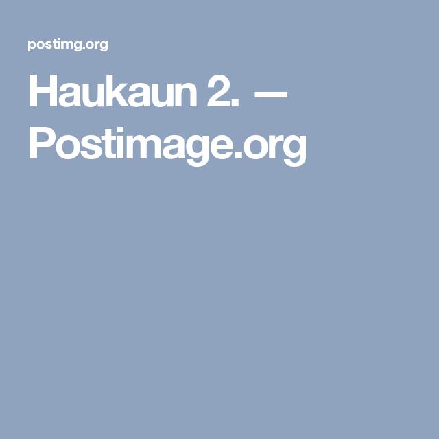 Haukaun 2. — Postimage.org