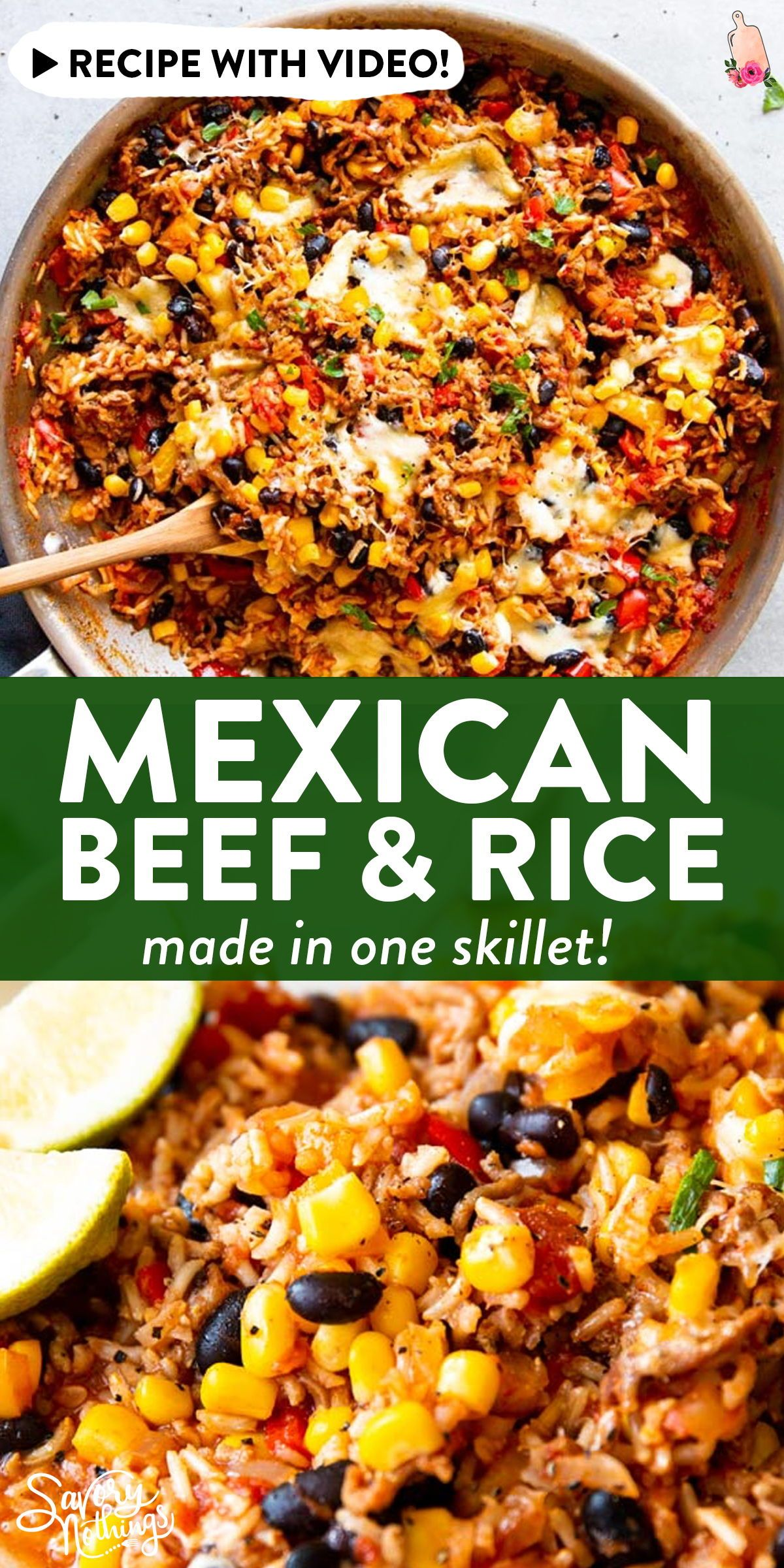 One Pot Mexican Beef And Rice Skillet In 2020 Beef Recipes For Dinner Beef Recipes Easy Dinner With Ground Beef