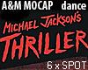 Thriller *6x Group Dance