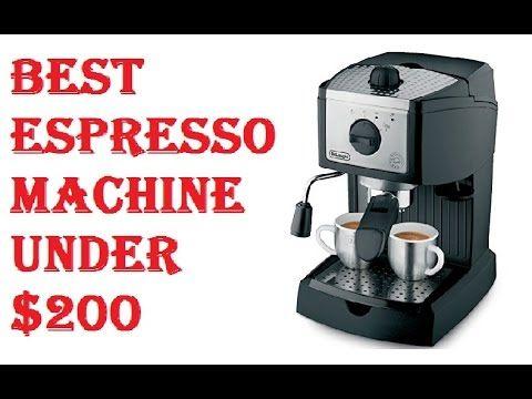 Best Espresso Machine Under 200 Best Espresso Machine Espresso