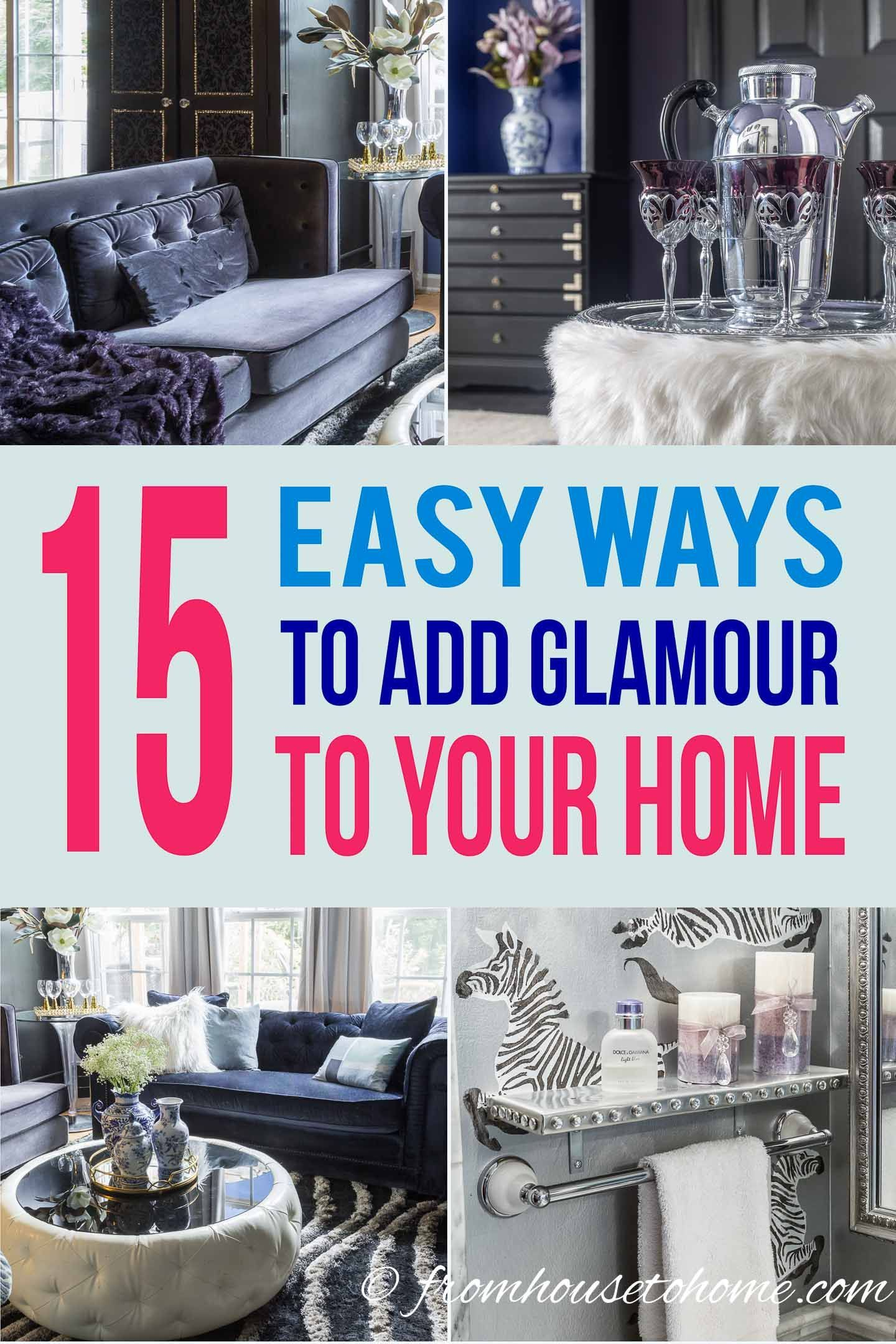 Glam Decorating Ideas 15 Easy Ways To Add Glamour To Your Home Glamour Decor Glamorous Decor Glam Decor