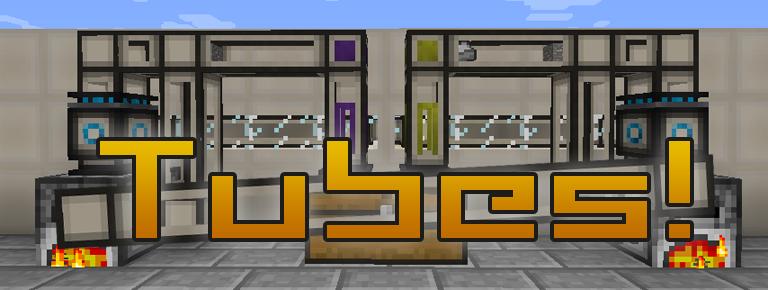 Tubes!   Minecraft 1 13 Mods