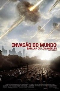 Assistir Filme Invasao Do Mundo Batalha De Los Angeles Filme