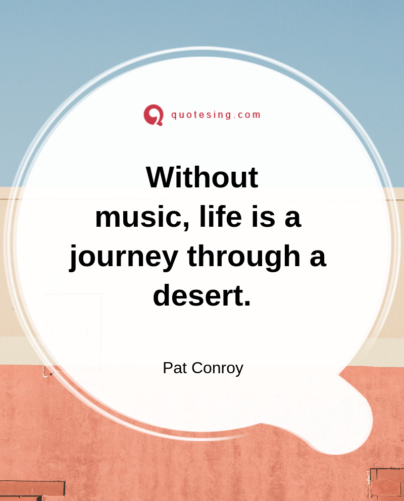 Without Music Life Is A Journey Life Quotes Life Quotes Deep Life Quotes Life Quotes To Live By