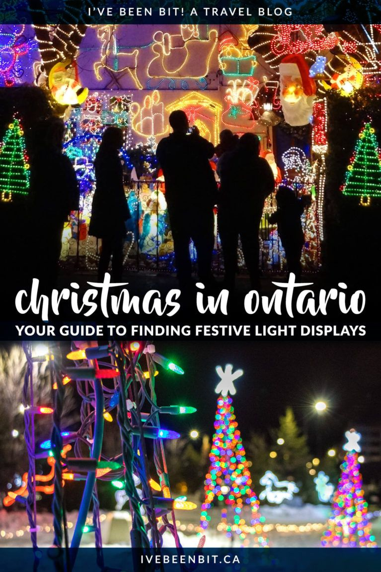 Christmas Lights in Ontario: 20+ Destinations for Holiday Cheer » I've Been Bit: Travel Blog