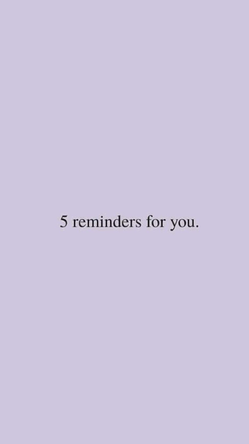 5 Reminder for you