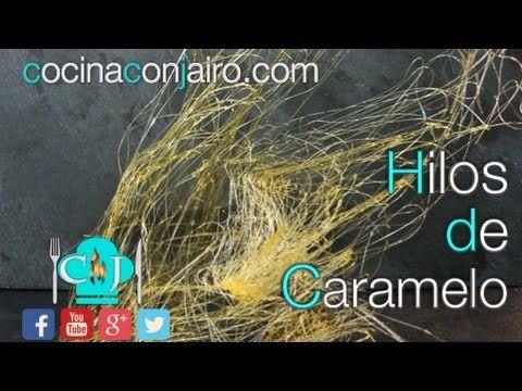 Hilos de Caramelo - Recetas de Cocina - YouTube
