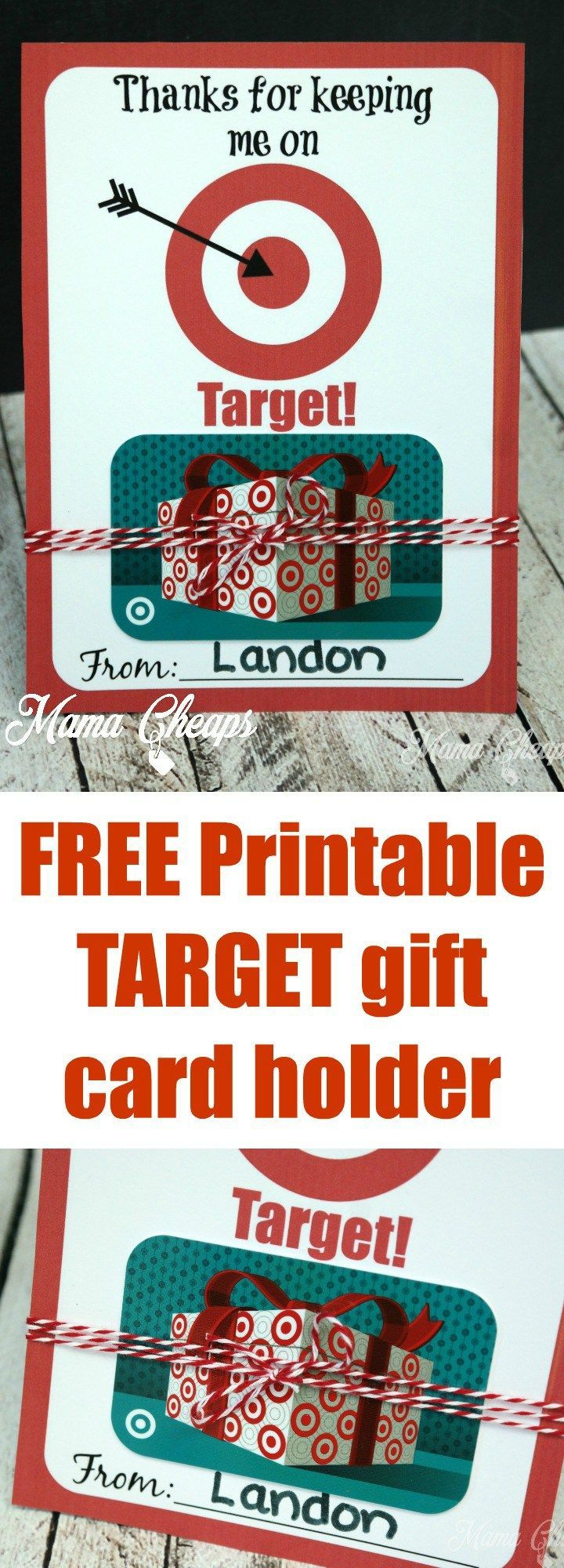 Thanks for Keeping Me on TARGET - FREE Printable Gift Card Holder ...
