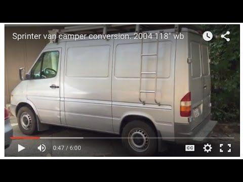 Sprinter Van Camper Conversion 2004 118 Wb Youtube Sprinter