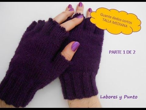 Guantes con dedos cortados I Gloves to cut off fingers /TRICOT I ...