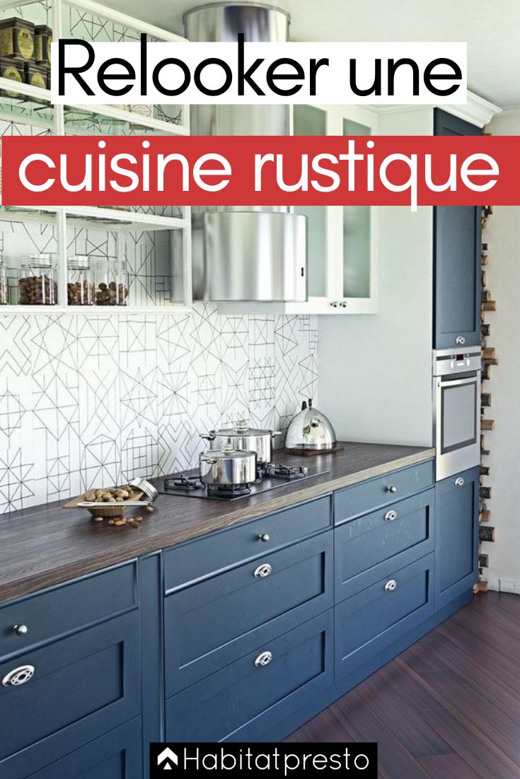 Relooker Une Cuisine Rustique 7 Astuces Pour La Moderniser Cuisine Rustique Relooker Cuisine Peinture Meuble Cuisine