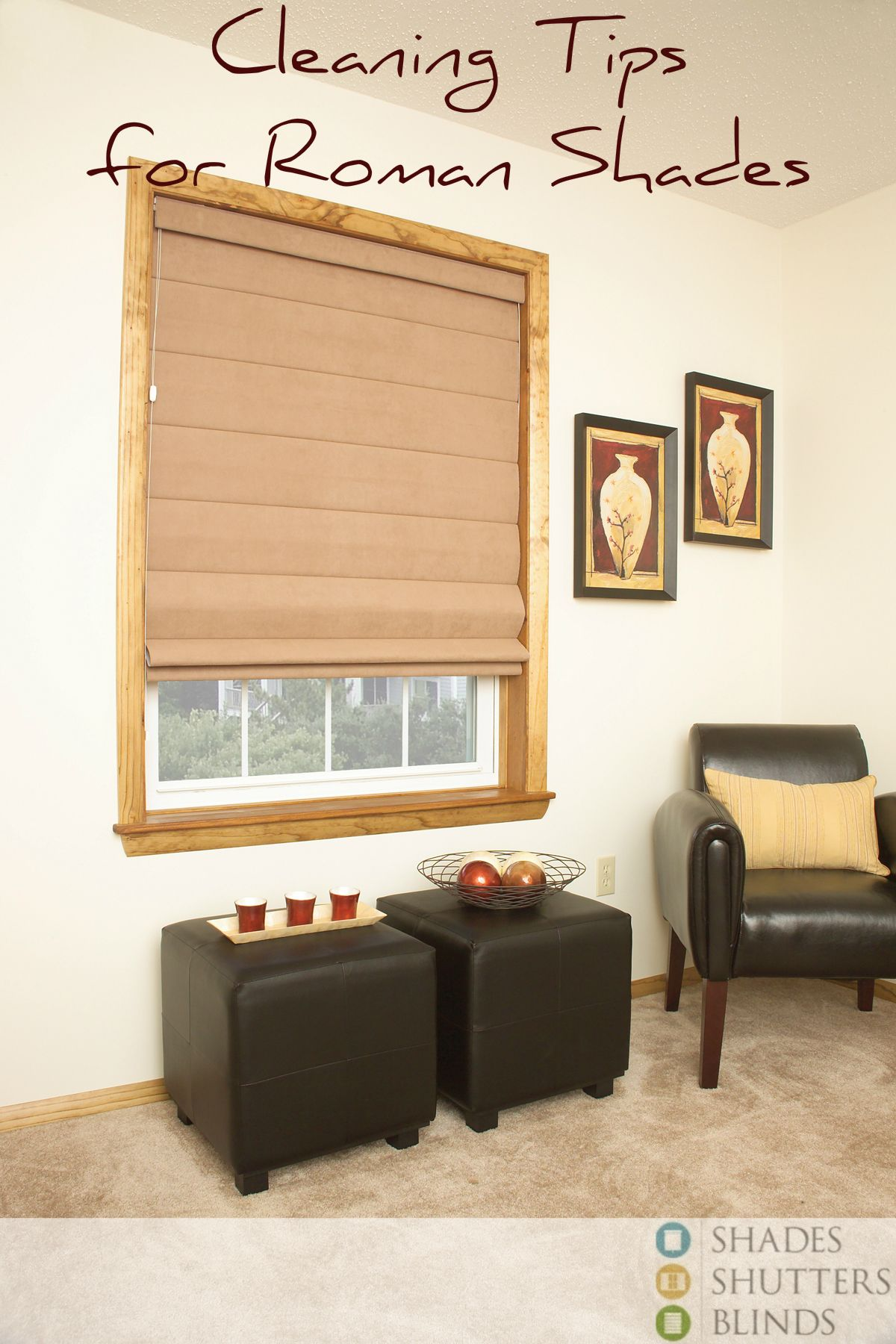 How To Clean Roman Shades Springcleaning Windowtreatments