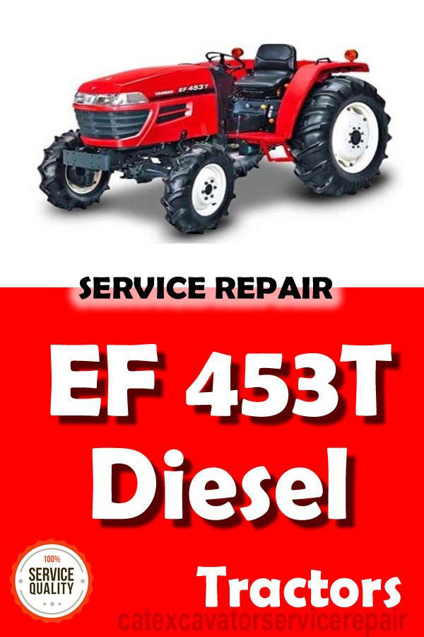 Yanmar Ef 453t Diesel Tractor Service Repair Manual