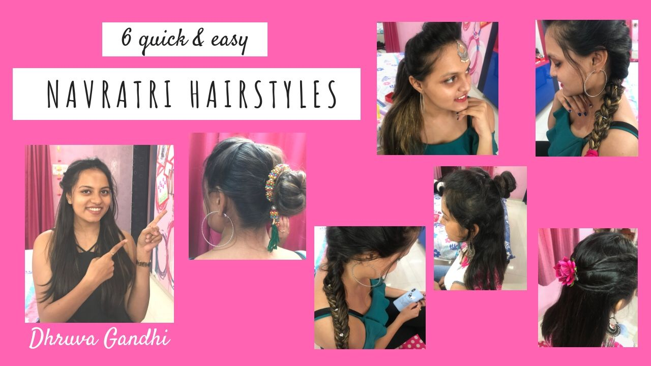 6 Quick Easy Navratri Hairstyles Dhruva Gandhi Hair Styles Navratri Quick Easy
