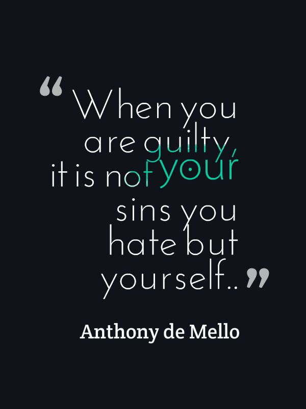 It S A Strong Belief That Guilt And Shame Are Considered As Two Sides Of Same Coin But If It Can Be Studied More B Conscience Quotes Guilt Quotes Shame Quotes