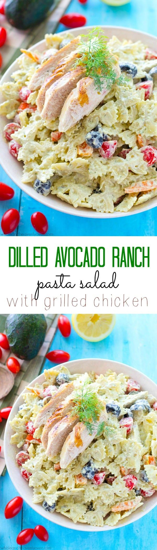 Dilled Avocado Ranch Pasta Salad with Grilled Chicken #avocadoranch