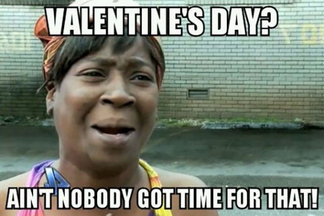 Hilarious Valentine S Day Memes To Send Your Single Pals Funny Valentine Memes Valentines Memes Valentines Day Memes