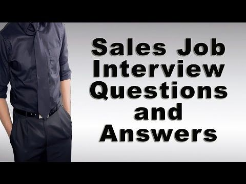 Sales Jobs Interview Questions and Answers - careersandmoney