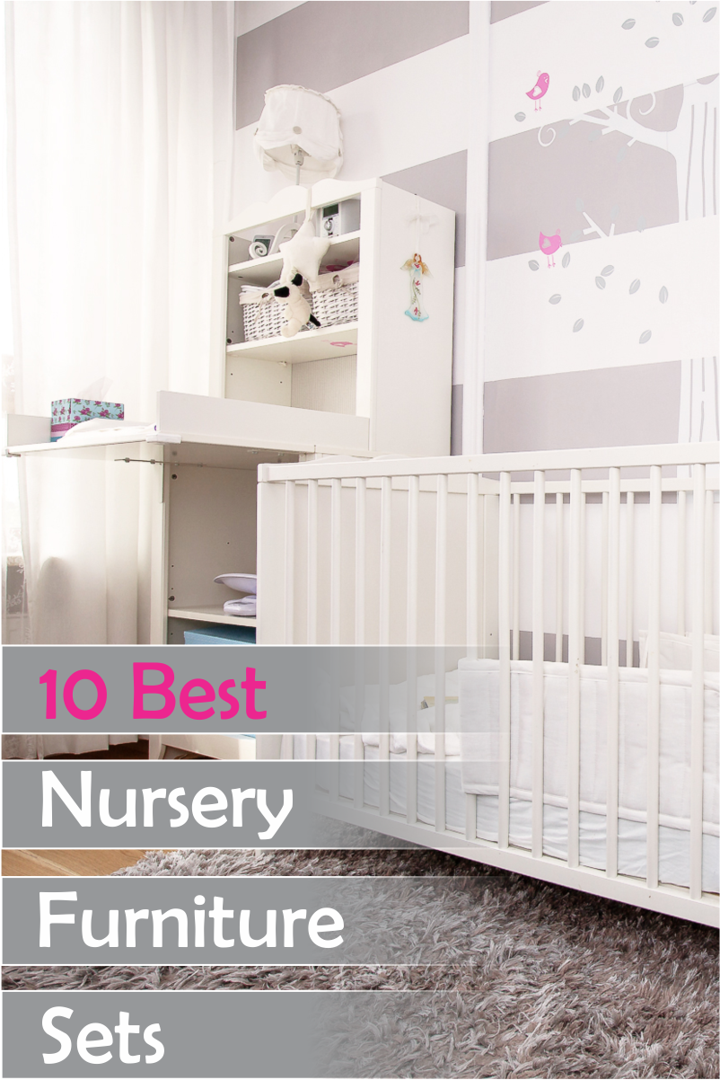 10 Best Nursery Furniture Sets Baby Babies Products