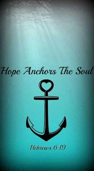 Hope Anchors The Soul Quote