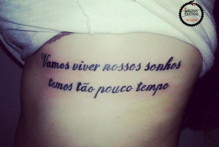 Vamos Viver Nossos Sonhos Temos Tão Pouco Tempo 3 Tattoos E