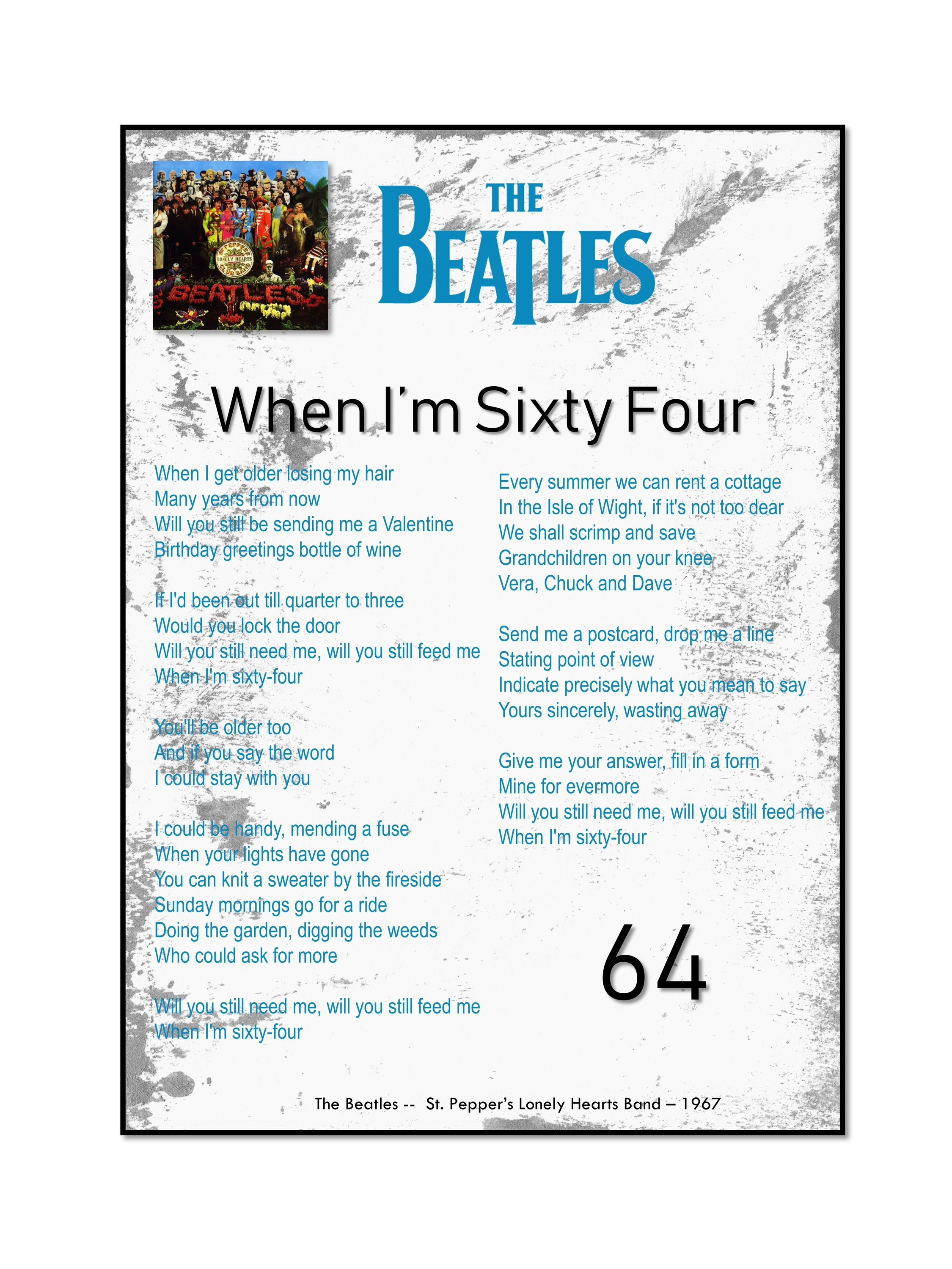 When I M Sixty Four Print The Beatles Beatles Lyrics Etsy Beatles Lyrics Beatles Quotes Beatles Gifts