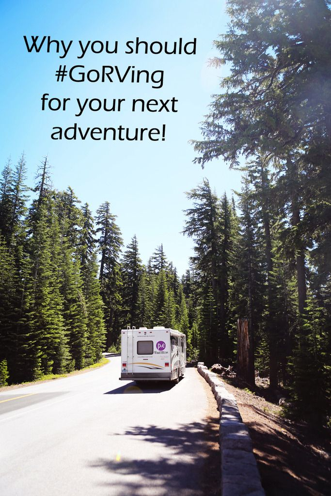 Why you should #GoRVing for your next adventure! The memories, the spontaneity…