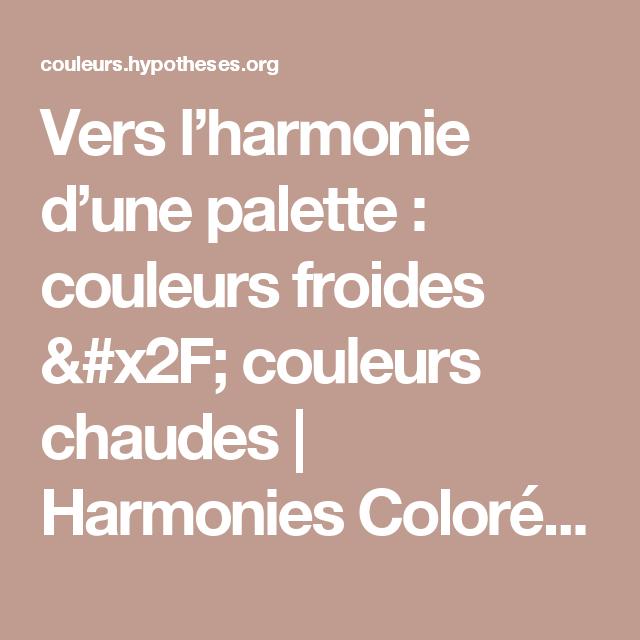 Vers l\'harmonie d\'une palette : couleurs froides / couleurs ...