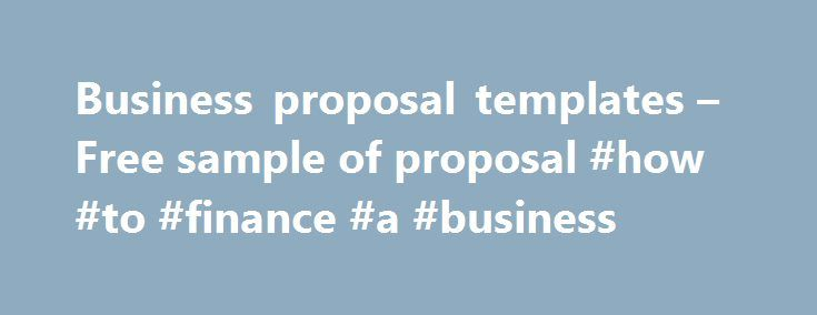 Business proposal templates u2013 Free sample of proposal #how #to - business proposal templates free