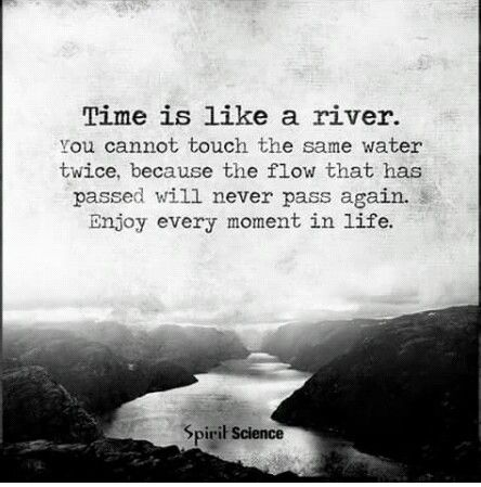 Time River Quoteme Quotes Inspirational Quotes Life Quotes