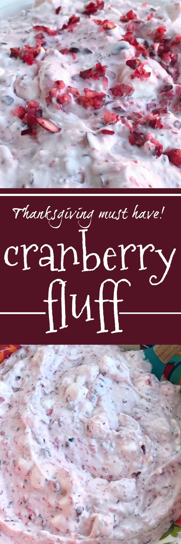 Cranberry Fluff #thanksgivingrecipessidedishes