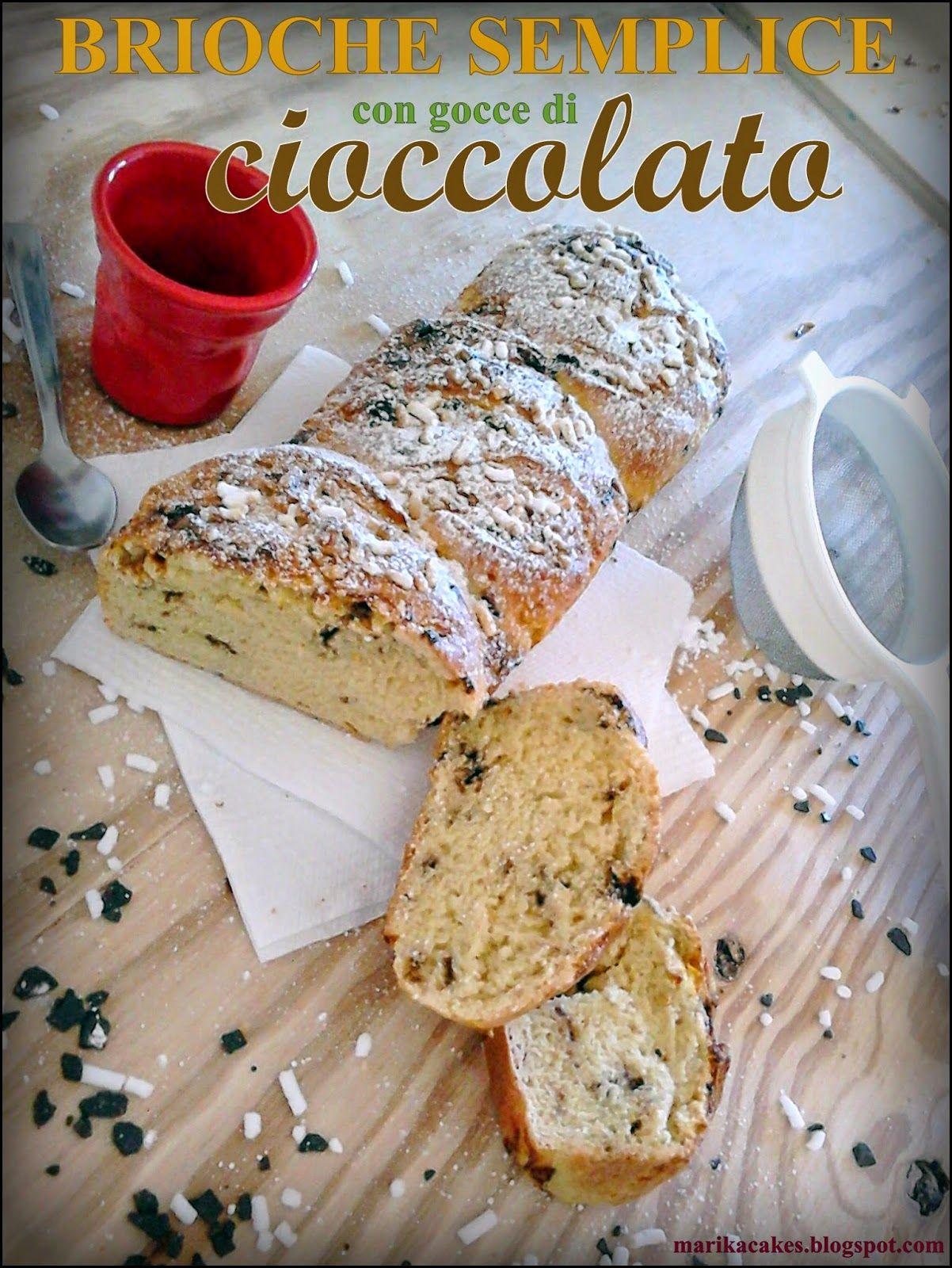 http://marikacakes.blogspot.it/2014/10/brioche-semplice-con-gocce-di-cioccolato.html#links