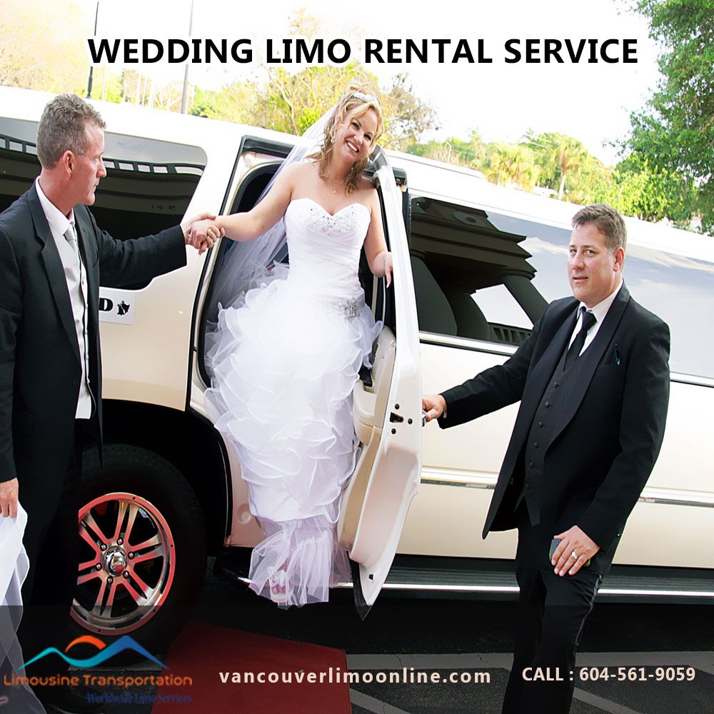 Limousine Vancouver Transportation Provides Budget Friendly Wedding Limo Rental Packages For Wedding T Wedding Limo Service Wedding Limo Wedding Transportation