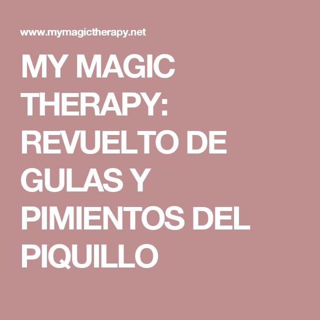 MY MAGIC THERAPY: REVUELTO DE GULAS Y PIMIENTOS DEL PIQUILLO