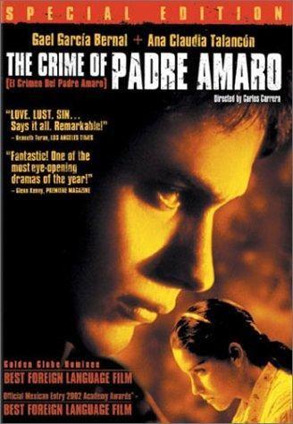 El Crimen Del Padre Amaro 2002 Crimen Angelica Aragon Gael Garcia Bernal