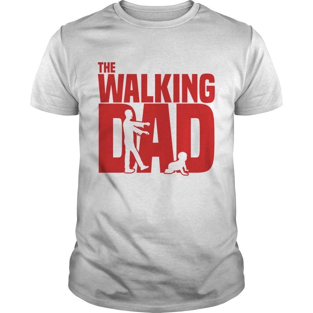 The Walking Dad Shirt Not Sold In Stores Guaranteed Safe And Secure Checkout Via Paypal Visa Mastercard Yea Camisetas Camisetas Estampadas Playeras
