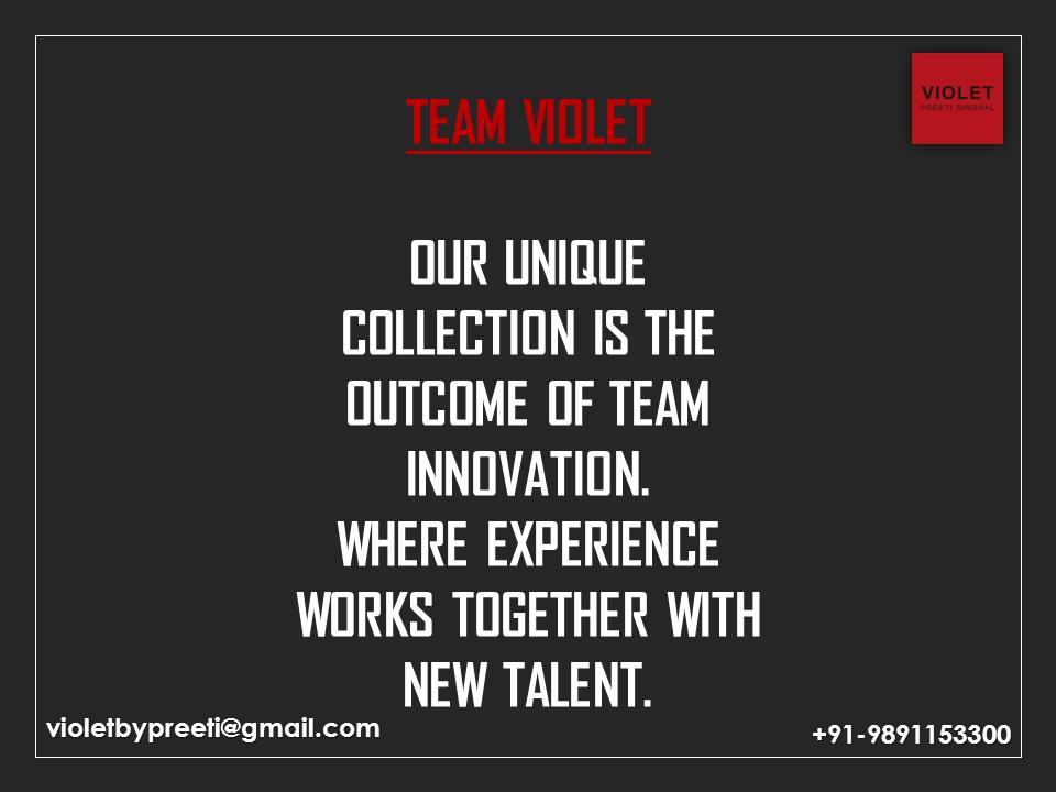 Team Innovation  +91-9891153300 | violetbypreeti@gmail.com www.preetisinghal.com