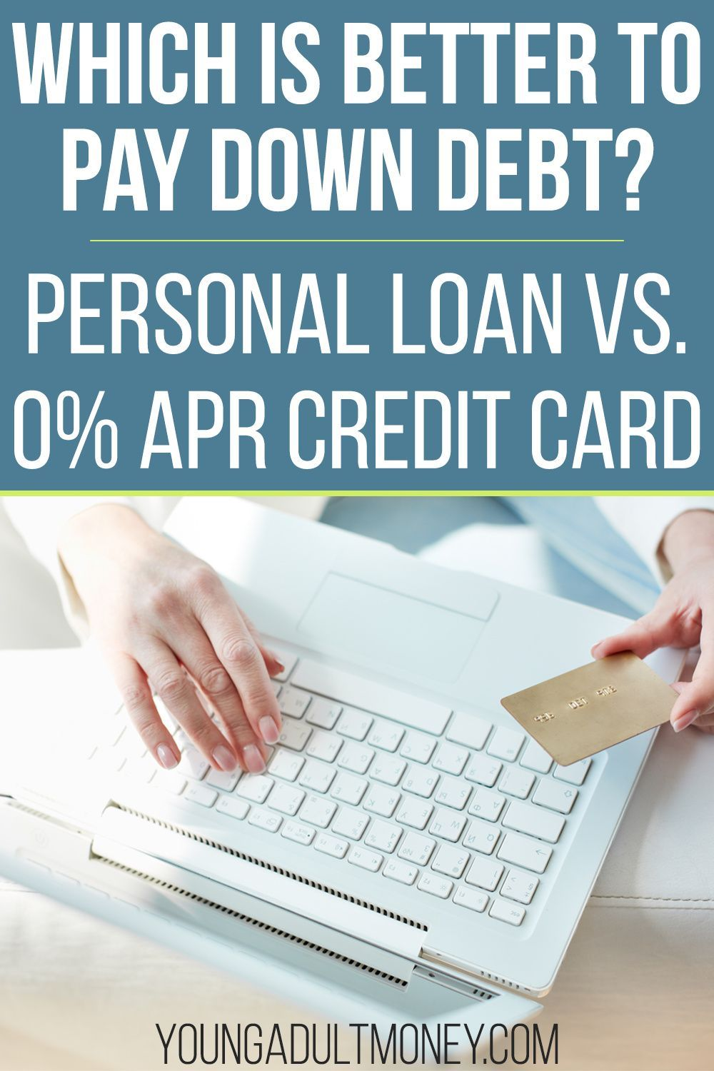 Personal Loan Vs 0 Apr Credit Card In 2020 Personal Loans Balance Transfer Credit Cards Credit Card Transfer